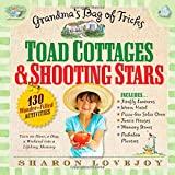Toad Cottages and Shooting Stars: Grandmas Bag of Tricks