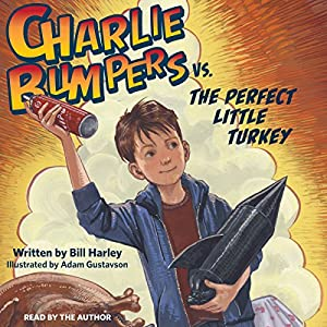 Charlie Bumpers vs. the Perfect Little Turkey Audiobook