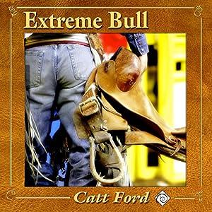 Extreme Bull Audiobook