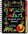 Wild Safari Scratch and Sketch: An Art Activity Book for Imaginative Artists
