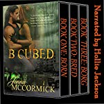 B Cubed Trilogy: Box Set | Jenna McCormick