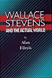 img - for Wallace Stevens and the Actual World book / textbook / text book