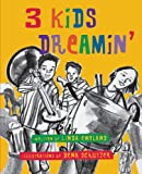 img - for 3 Kids Dreamin' book / textbook / text book