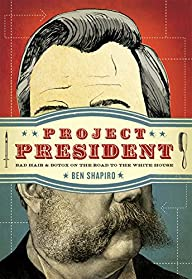 Project President: Bad Hair and Botox…
