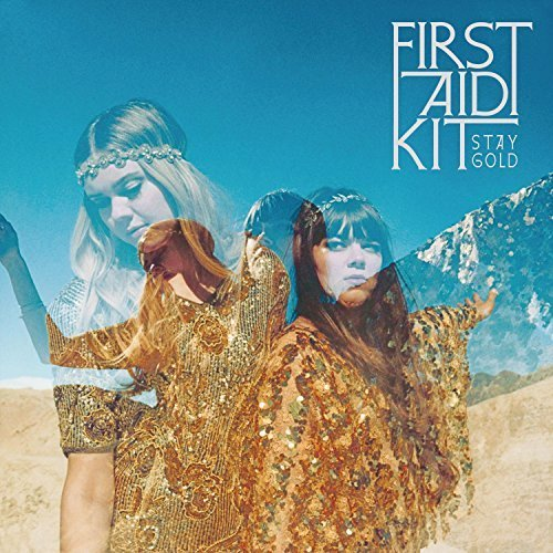 Stay Gold by First Aid Kit [Music CD]