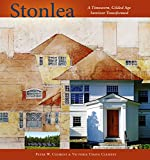 Stonlea: A Timeworn Gilded Age Survivor Transformed