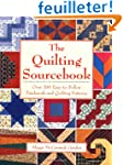 The Quilting Sourcebook: Over 200 Eas...
