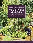 The Postage Stamp Vegetable Garden: G...