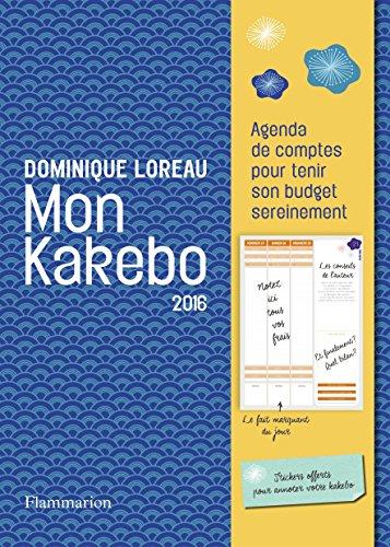 Mon kakebo 2016 : agenda de comptes pour tenir son budget sereinement