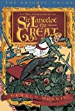 img - for The Adventures of Sir Lancelot the Great (The Knights' Tales Series) book / textbook / text book
