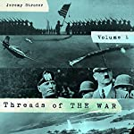 Threads of the War: Personal Truth Inspired Flash-Fiction of the 20th Century's War | Jeremy Strozer
