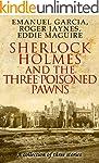 Sherlock Holmes and the Three Poisone...
