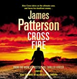 James Patterson Cross Fire: (Alex Cross 17)