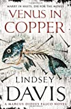 Venus in Copper: A Marcus Didius Falco Novel (0099515075) by Davis, Lindsey