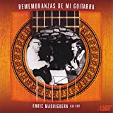 Enric Madriguera: Remembranzas De Mi Guitarra