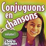 echange, troc Sara Publishing Jordan - Vol. 1-Conjuguons En Chansons