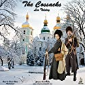 The Cossacks Audiobook by Leo Tolstoy Narrated by David Thorn