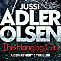 The Hanging Girl Audiobook by Jussi Adler-Olsen Narrated by Graeme Malcolm