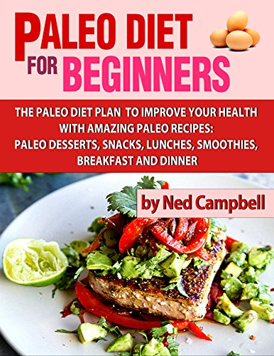Paleo Diet For Beginners by Ned Campbell ebook deal