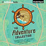 The Adventure Collection: Treasure Island, The Jungle Book, Gullivers Travels, White Fang, The Merry Adventures of Robin
