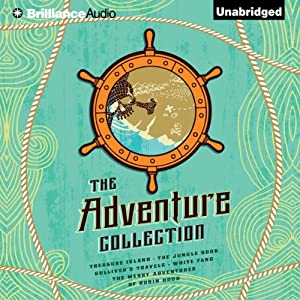The Adventure Collection: Treasure Island, The Jungle Book, Gulliver's Travels, White Fang, The Merry Adventures of Robin | [Jonathan Swift, Jack London, Rudyard Kipling, Howard Pyle, Robert Louis Stevenson]