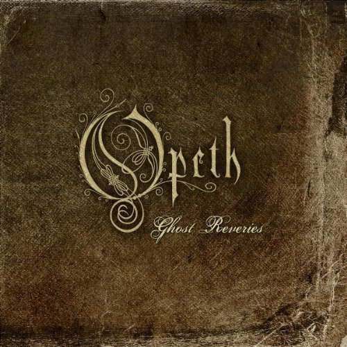 Ghost Reveries Sp by Opeth (2006-11-06)