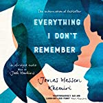 Everything I Don't Remember | Jonas Hassen Khemiri,Rachel Willson-Broyles - translator