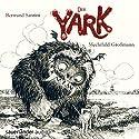 Der Yark Hörbuch von Bertrand Santini Gesprochen von: Mechthild Grossmann