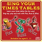 Sing Your Times Tables Audio CD: Learn your tables the fun way. Updated Versionby Sing Your Times Tables