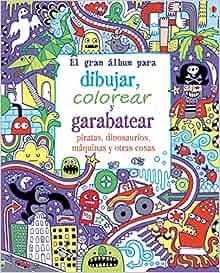 Gran álbum para dibujar, colorear y garabatear piratas, dinosaurios