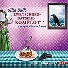 Zwetschgendatschikomplott (Franz Eberhofer 6) Hörbuch von Rita Falk Gesprochen von: Christian Tramitz
