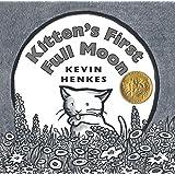 Kitten's First Full Moon ~ Kevin Henkes