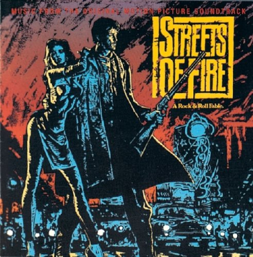 Various - Streets of Fire - A Rock & Roll Fable - Zortam Music