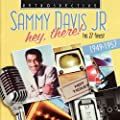 Sammy Davis Jr. Hey, There! - His 27 Finest 1949-1957