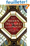 Hidden Treasures of London: A Guide t...