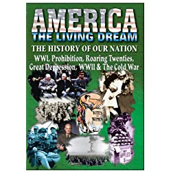 The History Of Our Nation - WWI, Prohibition, Roaring Twenties, Great Depression, WWII