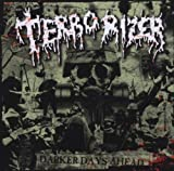 Terrorizer Darker Days Ahead