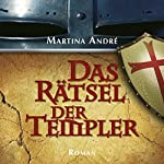 Das Rätsel der Templer | Martina André