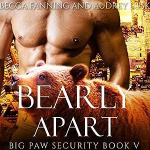 Bearly Apart Audiobook
