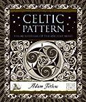 Celtic Pattern: Visual Rhythms of the...