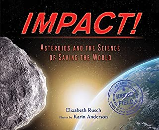 Book Cover: Impact!: Asteroids and the Science of Saving the World