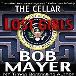 Black Ops: Lost Girls | Bob Mayer