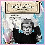 2016 Erin Smith Wall Calendar