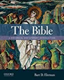 img - for The Bible: A Historical and Literary Introduction book / textbook / text book