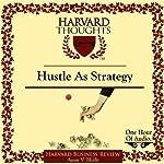 Hustle as Strategy | Amar V. Bhide