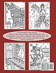 Victorian Houses and Fashions: Victorian Homes, Interior Design and Fashion Adult Coloring Book: Volume 9 (Creative and Unique Coloring Books for Adults) by CreateSpace Independent Publishing Platform