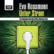 Unter Strom   [Eva Rossmann]