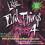 Little Evil Things, Volume Iv