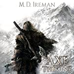 The Axe and the Throne: Bounds of Redemption, Volume 1 | M. D. Ireman