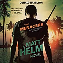 The Menacers: Matt Helm, Book 11 Audiobook by Donald Hamilton, Claire Bloom - director Narrated by Stefan Rudnicki